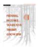 Thumbnail image for Federal Income Taxes for Timber Growers